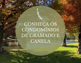 Conheça os condomínios de Gramado e Canela