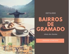 Os bairros de Gramado